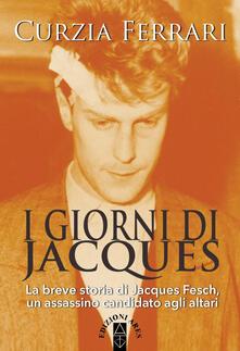 Premioquesti.it I giorni di Jacques. La breve storia di Jacques Fesch, un assassino candidato agli altari Image