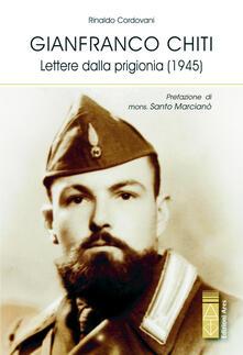 Steamcon.it Gianfranco Chiti. Lettere dalla prigionia (1945) Image