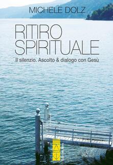 Listadelpopolo.it Ritiro spirituale. Il silenzio. Ascolto & dialogo con Gesù Image