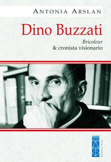 Dino Buzzati. Bricoleur & cronista visionario.pdf