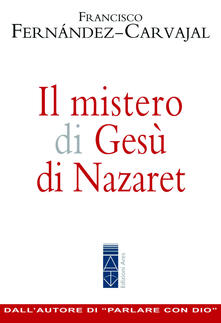 Secchiarapita.it Il mistero di Gesù di Nazaret Image