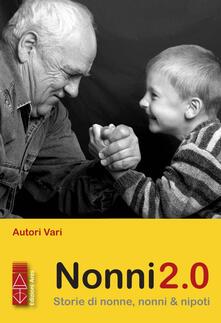 Nonni 2.0. Storie di nonne, nonni & nipoti.pdf