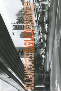 Gabriele Basilico. Bolzano ovest-Bozen west. Catalogo della mostra (Bolzano, 15 settembre-1 ottobre 2000). Ediz. italiana, inglese e tedesca - - wuz.it