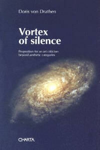 Vortex of silence. Preposition for an art criticism beyond aesthetic categories