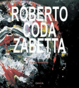 Roberto Coda Zabetta. Ediz. italiana e inglese