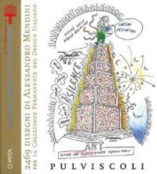 Radiospeed.it Duemilaquattrocentosessantanove disegni di Alessandro Mendini per la Collezione Permanente del Design Italiano. Catalogo della mostra Image