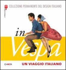 Birrafraitrulli.it Un viaggio italiano in Vespa Image