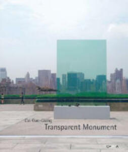 Cai Guo-Qiang. Transparent monument