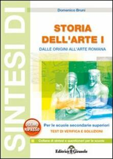Sintesi di storia dell'arte. Vol. 1: Dalle origini all'arte romana. - Domenico Bruni - copertina