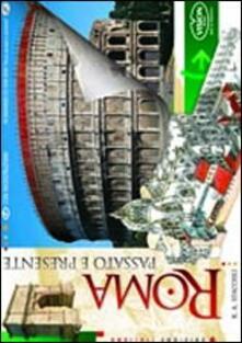 Roma passato e presente - Romolo A. Staccioli - copertina