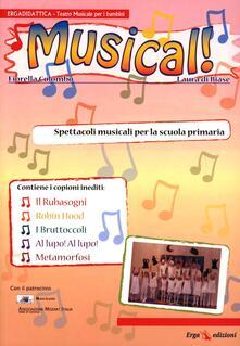 Capturtokyoedition.it Musical! Spettacoli musicali per la Scuola primaria Image