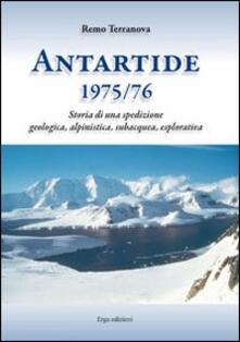 Antartide (1975-1976). Storia di una spedizione geologica, alpinistica, subacquea, esplorativa