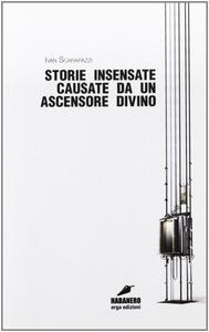 Storie insensate causate da un ascensore divino