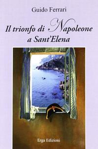 Il trionfo di Napoleone a Sant'Elena