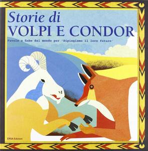 Storie di volpi e condor