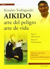 Aikido. Arte del peligro, arte de vida - Yoshigasaki Kenjiro - wuz.it