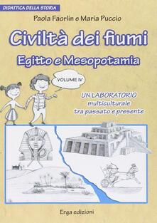 Premioquesti.it Civiltà dei fiumi. Egitto e Mesopotamia. Didattica della storia. Vol. 4 Image