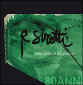 R. Sirotti nelle case di Bogliasco. 80 anni