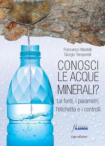 Conosci le acque minerali? Le fonti, i parametri, l'etichetta e i controlli