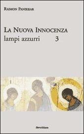 La nuova innocenza. Vol. 3: Lampi azzurri.