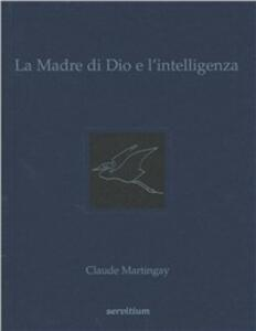 La madre di Dio e l'intelligenza