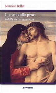 Il corpo alla prova. O della divina tenerezza