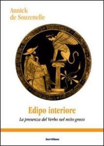 Edipo interiore. La presenza del verbo nel mito greco