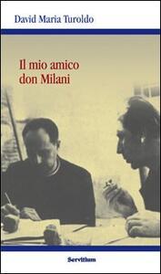 Il mio amico Don Milani