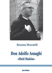 Don Adolfo Asnaghi «Ebéd Shalóm»