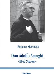 Antondemarirreguera.es Don Adolfo Asnaghi «Ebéd Shalóm» Image