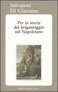 Per la storia del brigantaggio nel napoletano