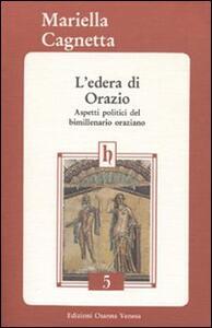 L' edera di Orazio. Aspetti politici del bimillenario oraziano