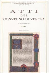 Atti del Convegno di Venosa del Comitato Nazionale per le celebrazioni del bimillenario della morte di Q. Orazio Flacco (Venosa, 8-15 novembre 1992)