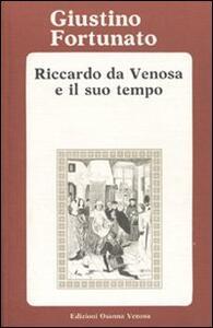 Riccardo da Venosa e il suo tempo
