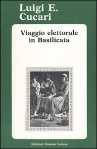 Viaggio elettorale in Basilicata