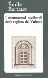 I monumenti medievali della regione del Vulture