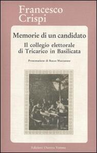 Memorie di un candidato. Il collegio elettorale di Tricarico in Basilicata