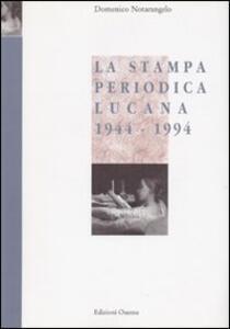 La stampa periodica lucana (1944-1994)