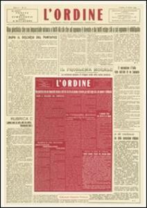 L' Ordine. Periodico della Democrazia Cristiana di Basilicata  (1944-1946) rist. anast.