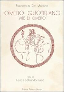 Omero quotidiano. Vite di Omero
