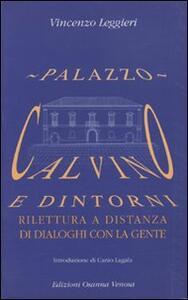 Palazzo Calvino e dintorni. Rilettura a distanza di dialoghi con la gente