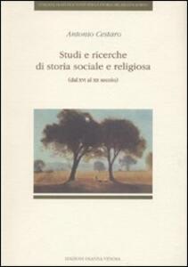 Studi e ricerche di storia sociale e religiosa (dal XVI al XX secolo)