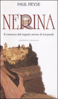 Nerina. Il romanzo del segreto amore di Leopardi