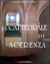 La cattedrale di Acerenza. Mille anni di storia