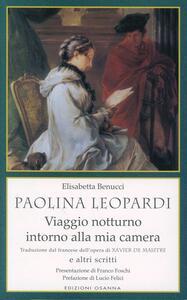 Paolina Leopardi «Viaggio notturno intorno alla mia camera» (traduzione dal francese dell'opera di X. de Maistre) e altri scritti