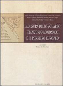 La misura dello sguardo. Francesco Lomonaco e il pensiero europeo