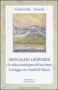Monaldo Leopardi e la cultura marchigiana del suo tempo. Il carteggio con i fratelli De Minicis