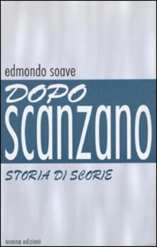 Dopo Scanzano. Storia di scorie - Edmondo Soave - copertina