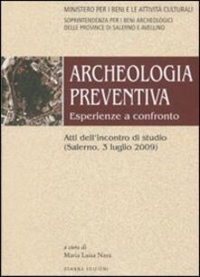 Archeologia preventiva. Esperienze a confronto. Atti dell'incontro di studio (Salerno, 3 luglio 2009) - copertina