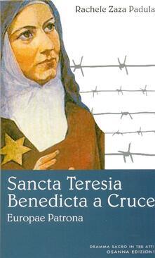 Sancta Teresia Benedicta a Cruce - Rachele Zaza Padula - copertina